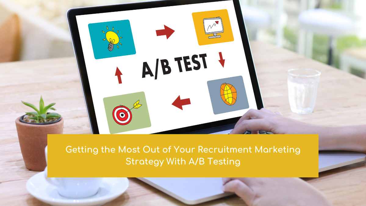 Recruitment marketing a/b testing guide