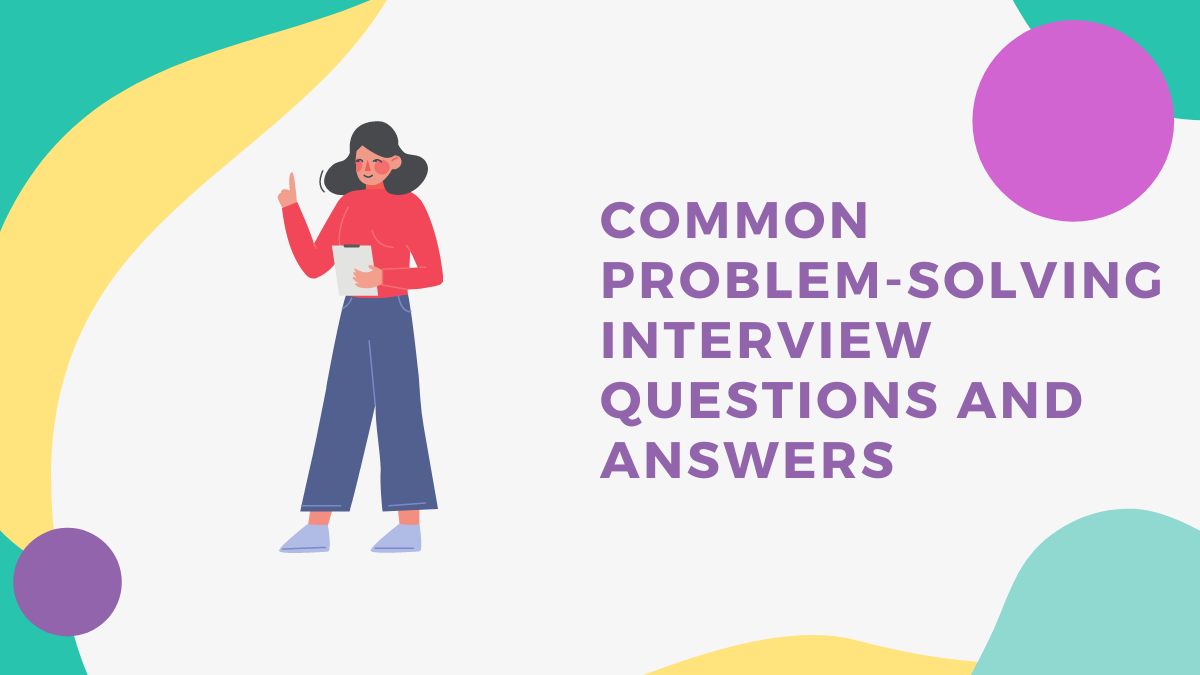 Common problem-solving interview questions from Talenteria