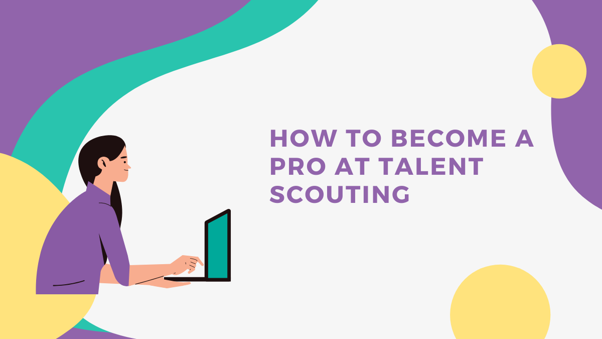 Talent scouting with Talenteria