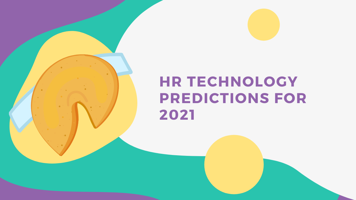 HR Technology Predictions for 2021