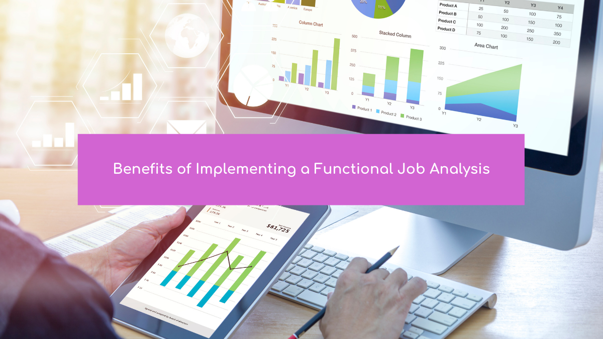 Benefits of Implementing a Functional Job Analysis