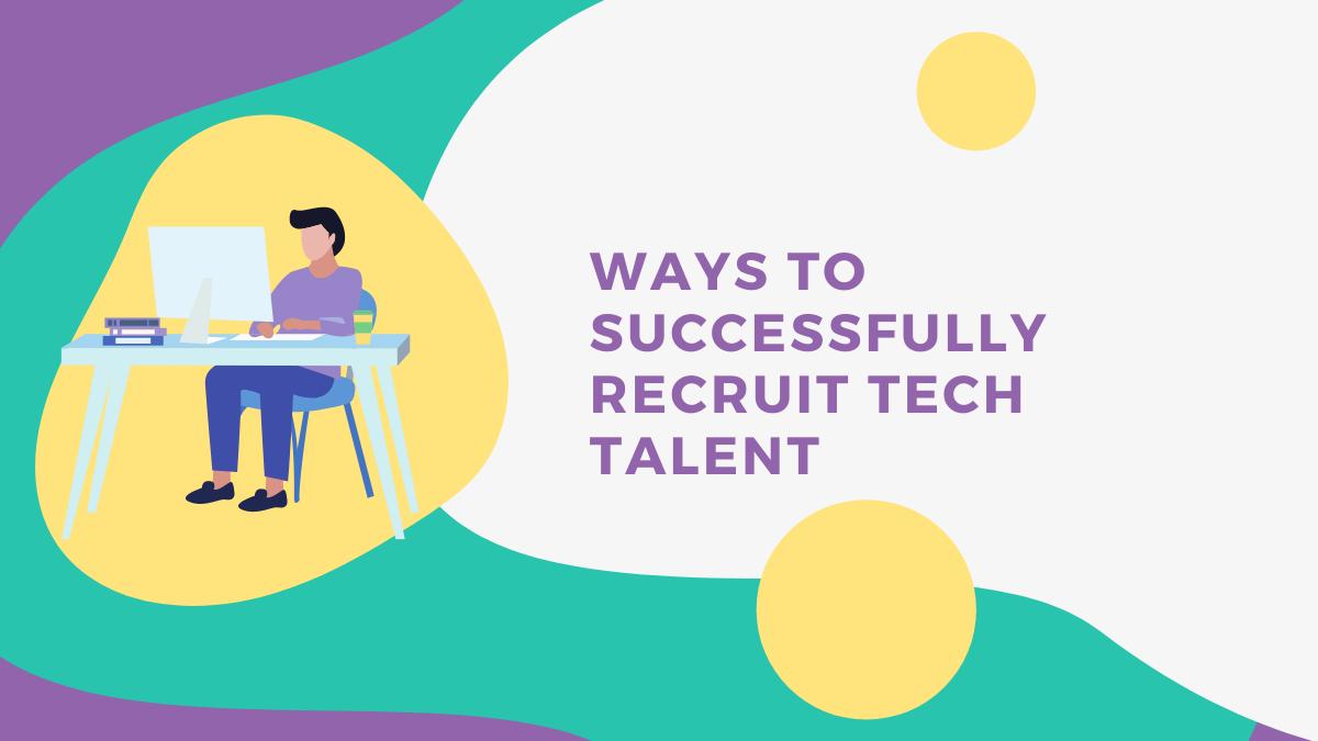 Recruit Tech Talent: Top Tips From Talenteria