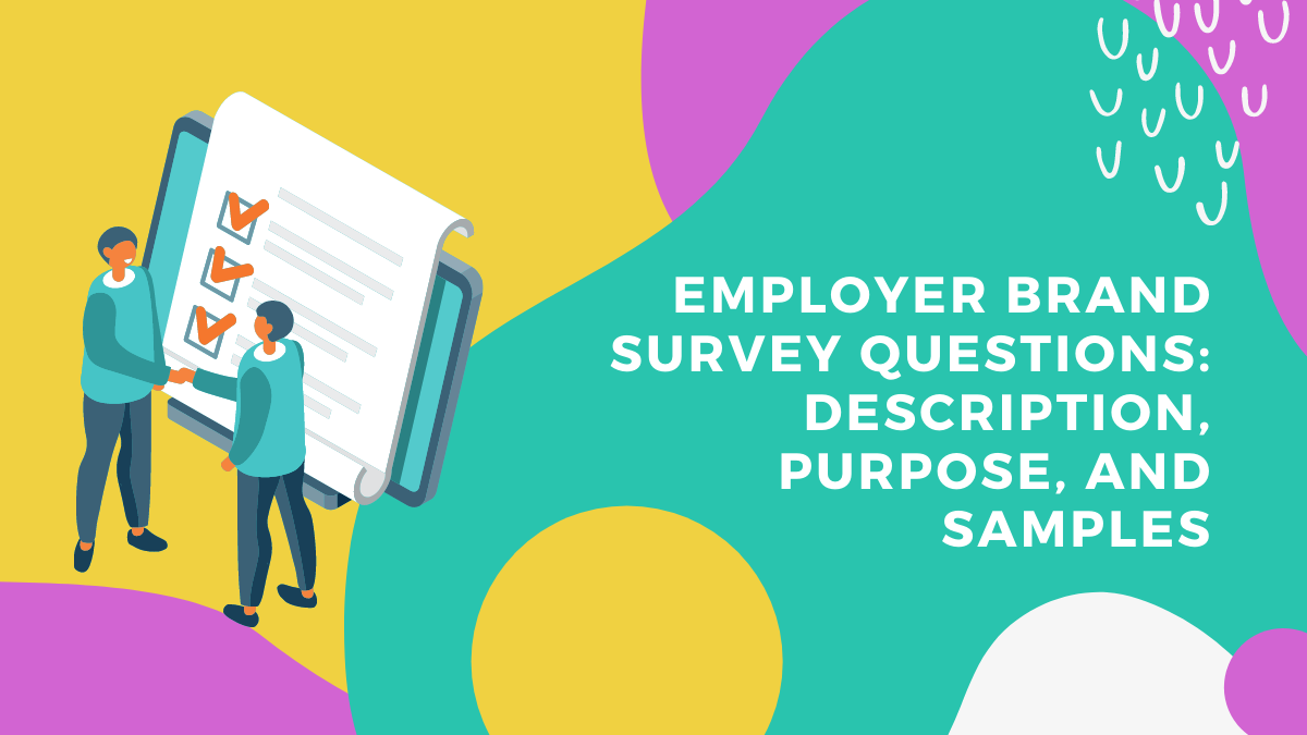Which Employer Brand Survey Questions Are the Most Effective?