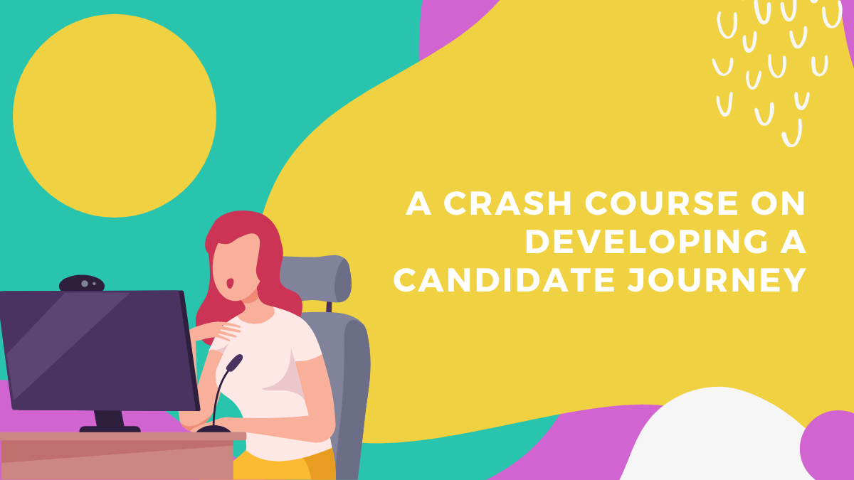 Everything You Need to Know About Candidate Journeys