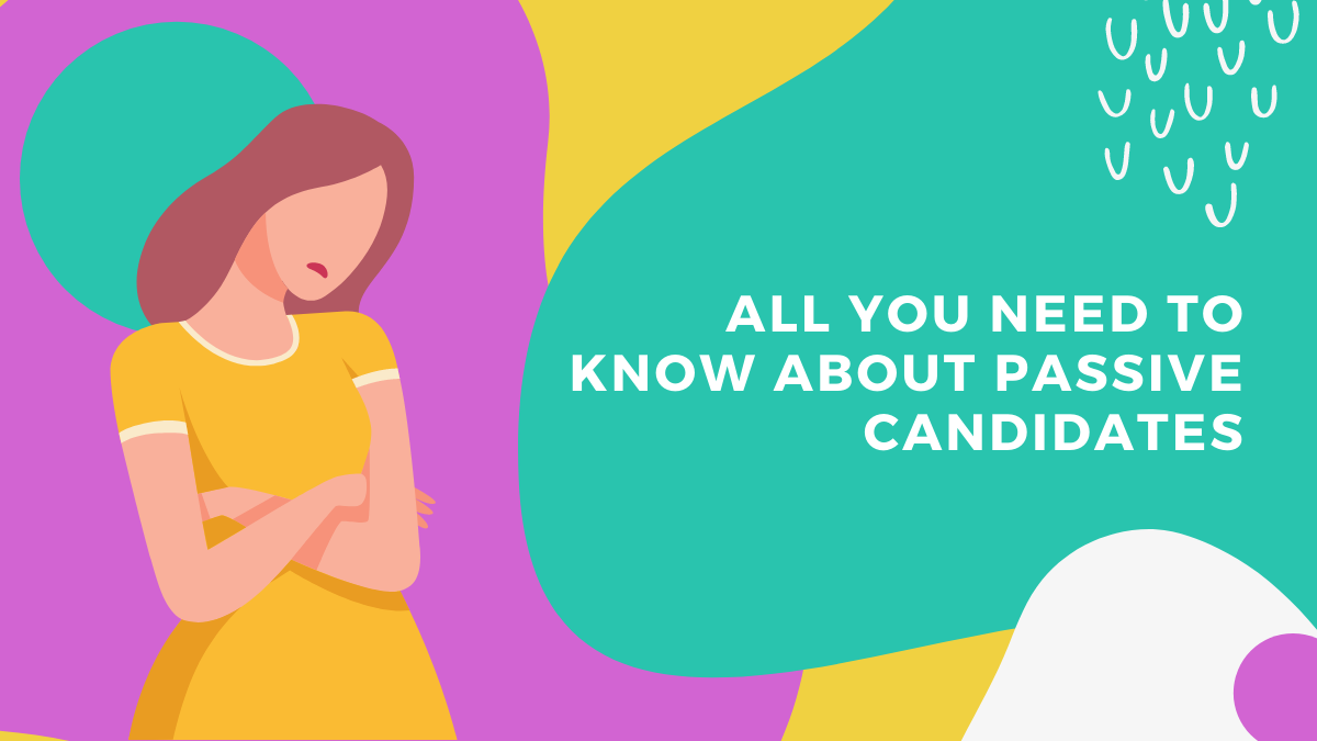 How do Passive Candidates Differ From Active Ones?