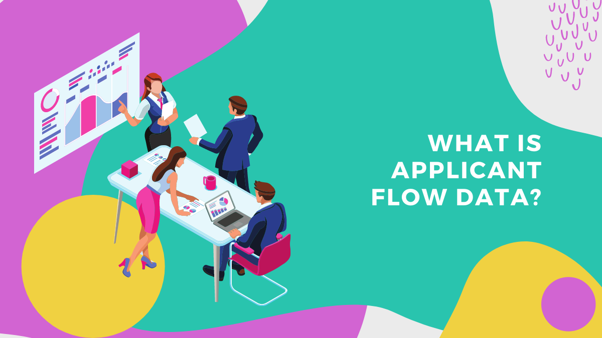 Applicant flow data as an Essential Statistical and Record-Keeping Tool