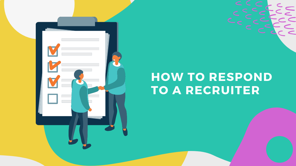 Everything You Need to Know About Responding to a Recruiter