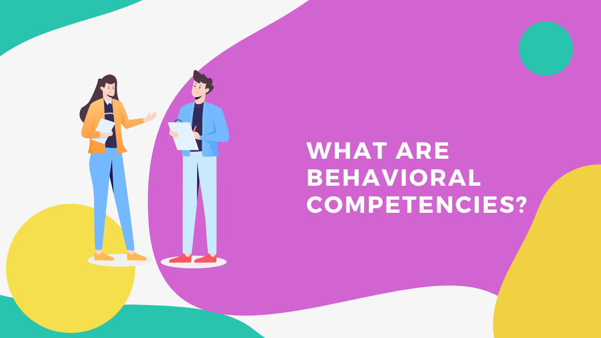 Defining, Measuring, and Assessing Behavioral Competencies
