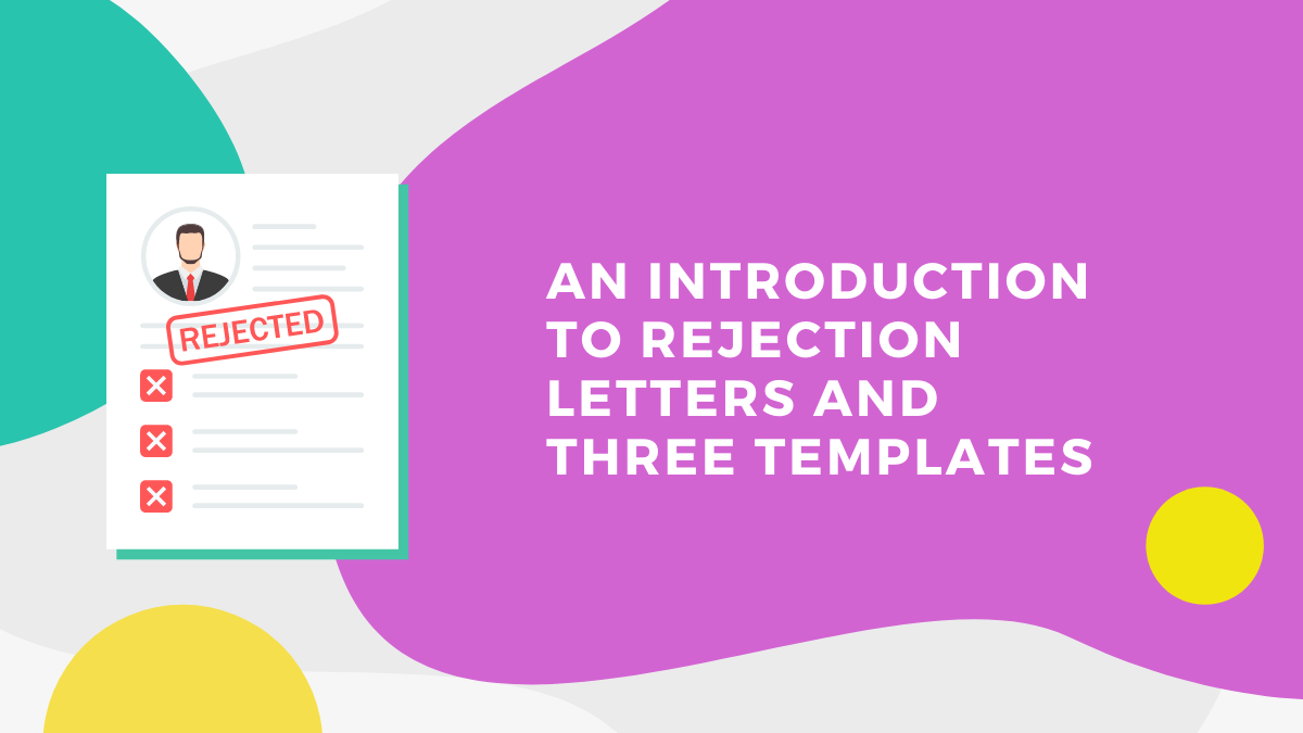 Three Ways to Write a Rejection Letter