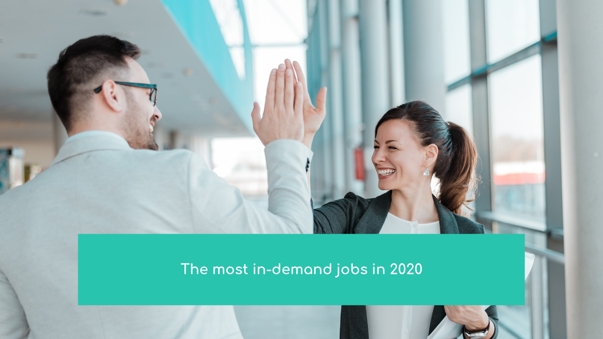 The most in-demand jobs in 2020