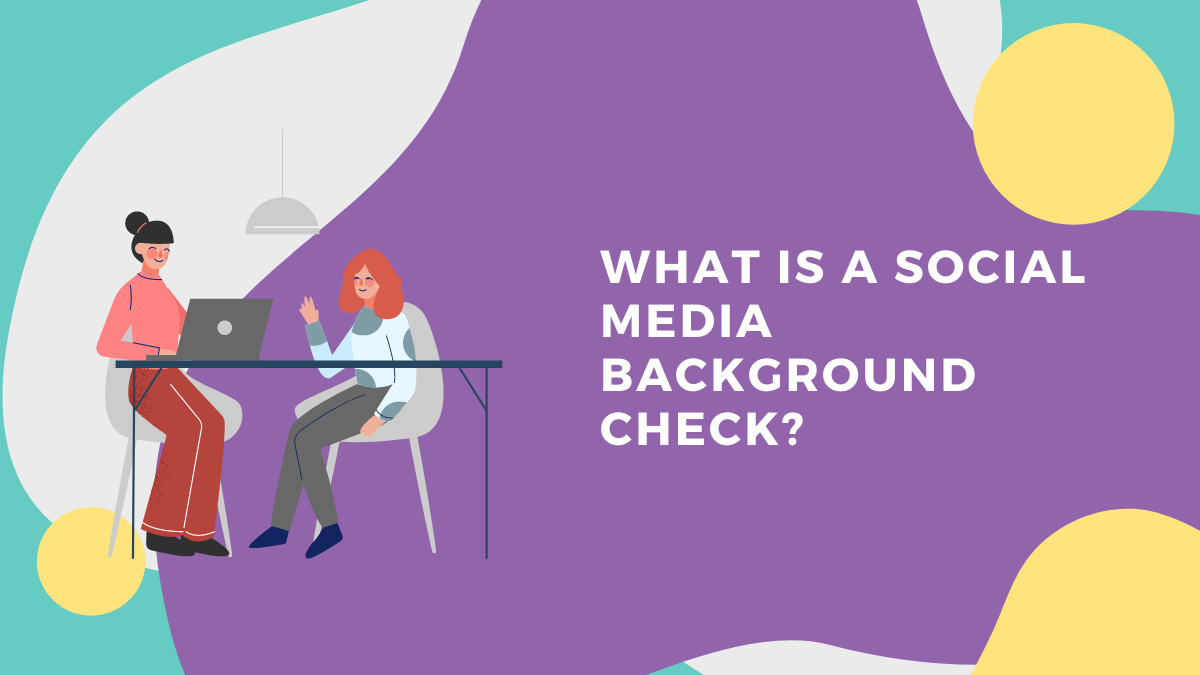 What Is A Social Media Background Check?