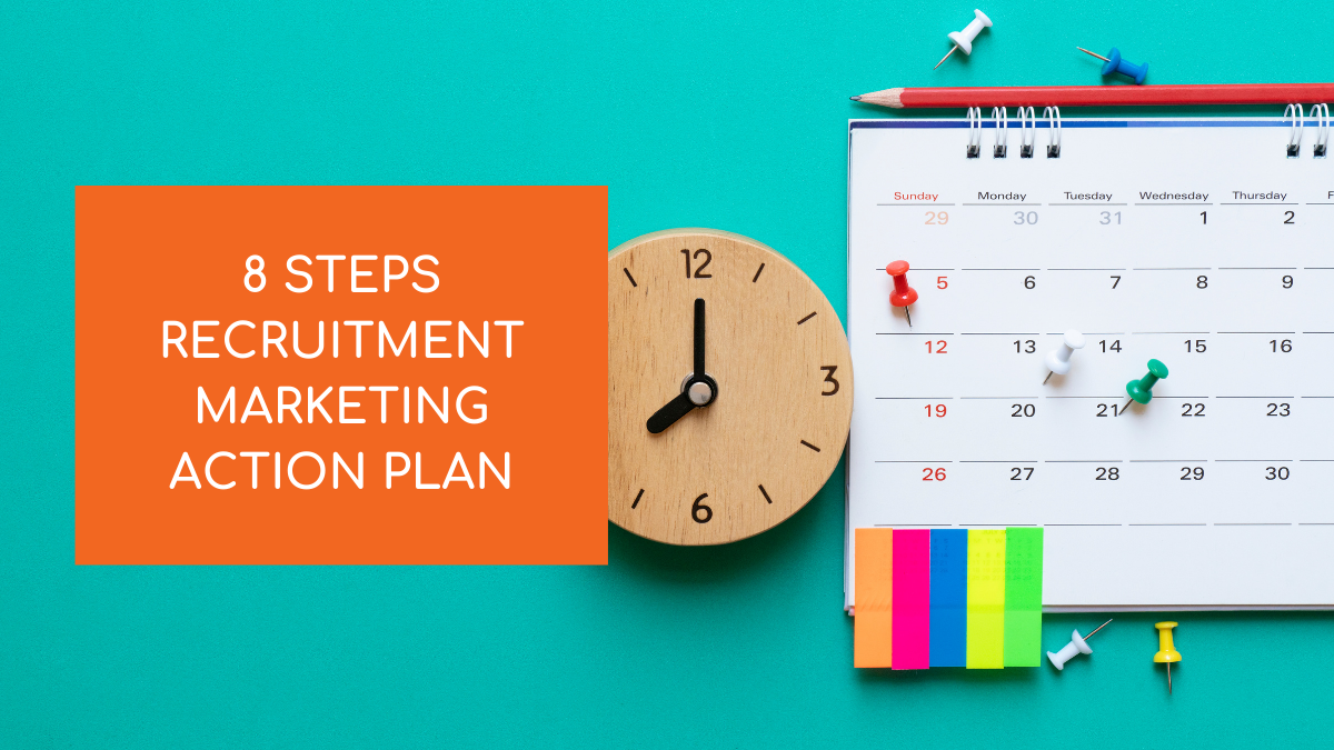 Recruitment marketing action plan